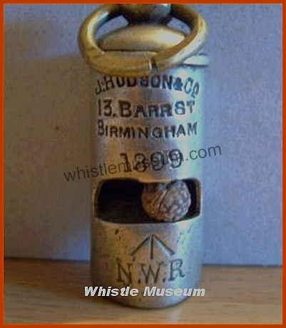 1899 Round NWR Hudson 1899 Military Railway whistle,Dated Round Pea Whistle by J.Hudson,, whistle museum