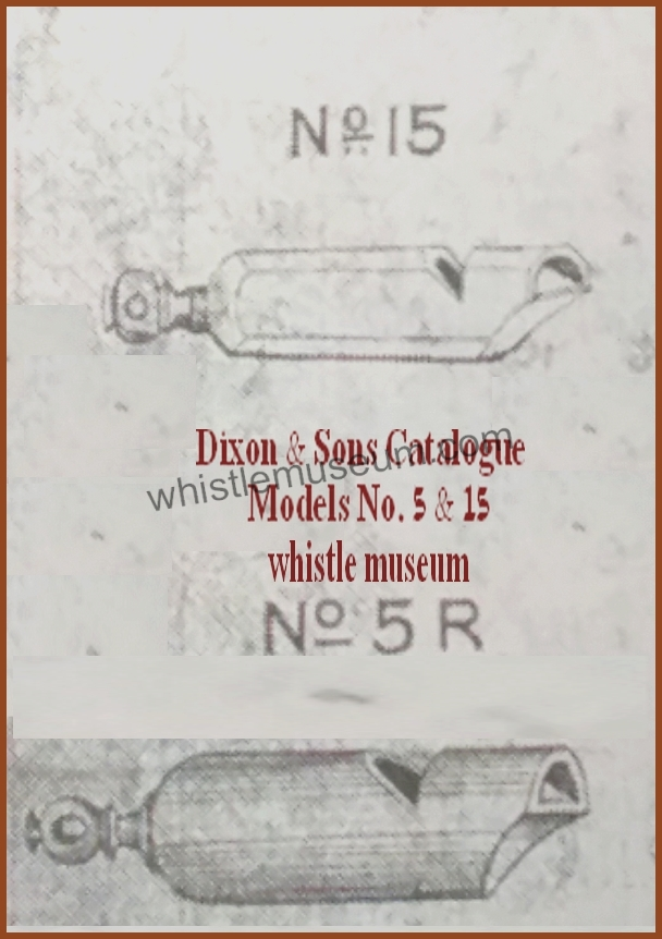 Dixon & Sons Models 5 & 15 1883 catalogue whistle museum